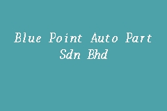 Blue Point Auto Part Sdn Bhd Picture