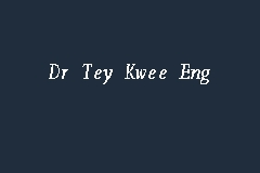 Dr. Tey Kwee Eng Picture
