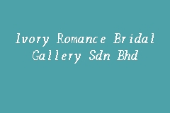Ivory Romance Bridal Gallery Sdn Bhd business logo picture