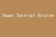 Pusat Tutorial Efisien Picture