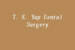 T. K. Yap Dental Surgery Picture