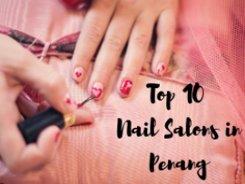 Top 10 Nail Salons in Penang picture
