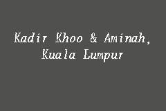 Kadir Khoo Aminah Kuala Lumpur Law Firm In Jalan Tuanku Abdul Rahman