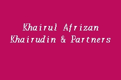 Khairul Afrizan Khairudin & Partners, Independent Auditor in