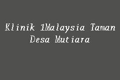 Klinik 1malaysia Taman Desa Mutiara Klinik 1malaysia In Johor Bahru