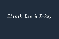 Klinik Lee & X-Ray business logo picture