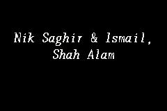 Nik Saghir Ismail Shah Alam Legal Firm In Shah Alam