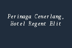 Perinaga Cemerlang, Hotel Regent Elit business logo picture